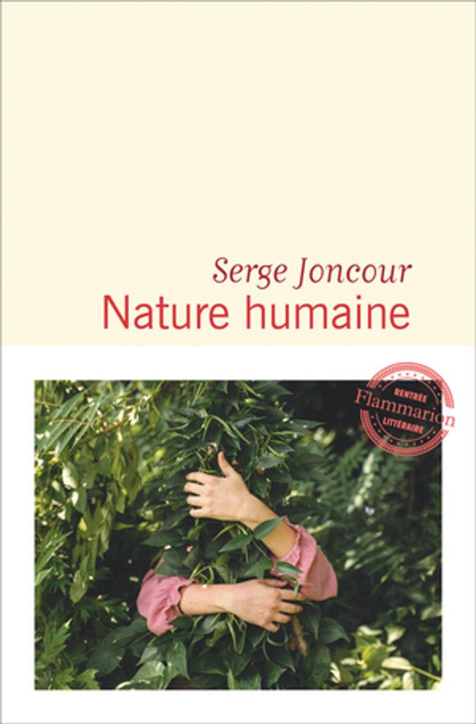 Nature humaine / Serge Joncour |