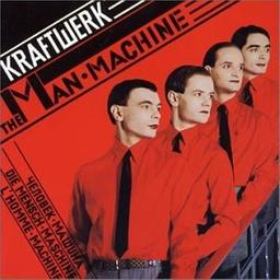 Man machine [The] / Kraftwerk | Kraftwerk. Interprète